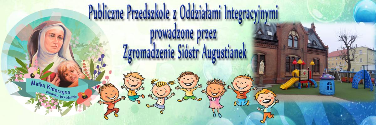 Publiczne Przedszkole z Oddziałami Integracyjnymi prowadzone przez Zgromadzenie Sióstr Augustianek